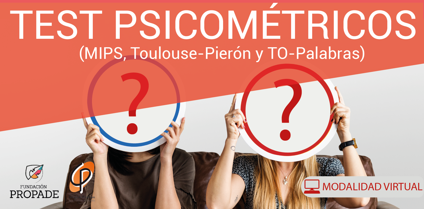 Test Psicométricos (MIPS, Toulouse-Pierón y TO-Palabras)